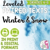 Paired Texts / Paired Passages: Winter and Snow Leveled for Grades 4-8