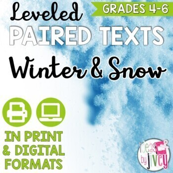 Paired Texts / Paired Passages: Winter and Snow Leveled for Grades 4-6