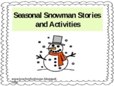 Winter and Snowman Stories and Activites