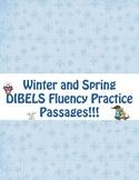 Winter and Spring DIBELS Fluency Practice Passages