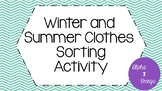 Winter and Summer Clothes Sort for Lifeskills or Autism Classroom