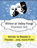 Winter at Valley Forge Dramatic Skit