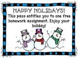 Winter holiday homework pass