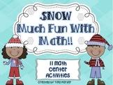 Winter is SNOW Much Fun Math Center Activities