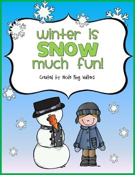 Winter is Snow Much Fun {Literacy Unit}