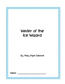 Winter of the Ice Wizard Comprehension Packet