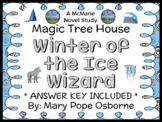 Winter of the Ice Wizard : Magic Tree House #32 Novel Study / Comprehension