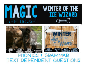 Winter of the Ice Wizard NO PREP Text Dependent Questions BUNDLE