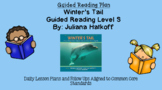 Winter's Tail (Level S) Guided Reading Lesson Plan