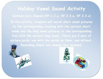 Winter/Holiday Vowel Sound Sort:  CCSS RF.1.2.a, RF.2.3.a, RF.2.3.c