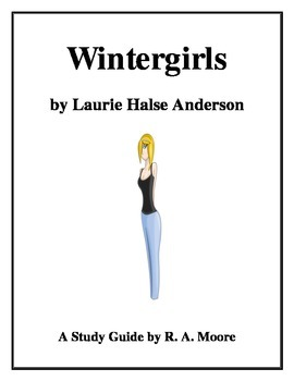 """""""Wintergirls"""" by Laurie Halse Anderson: A Study Guide"""