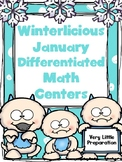 Winterlicious Differentiated January Math Centers