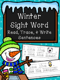 Winter Trace & Write Sight Word Sentences