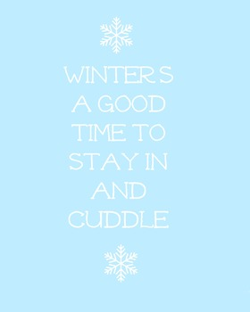 Winter's a good time to stay in and cuddle, Wall art Poster