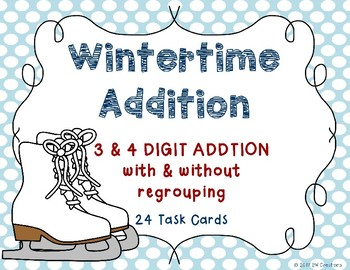 3 and 4 Digit Additon {Wintertime}