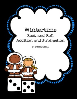 Wintertime {Addition and Subtraction Practice}