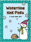 Wintertime Hink Pink Fun