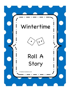 Wintertime Roll A Story