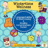 Wintertime Wellness:Language,Problem Solving,Comprehension (Older Students)