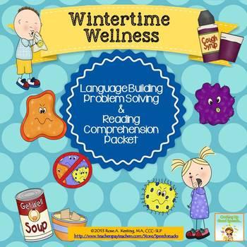 Wintertime Wellness:Language,Problem Solving,Comprehension (Older Students)