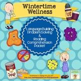 Wintertime Wellness:Language,Problem Solving,Comprehension