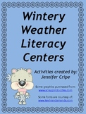 Wintery Weather Literacy Centers