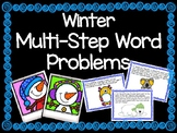 Wintery Word Problems & Multi-Step Word Problems