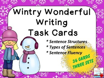 Wintry Wonderful Writing Sentences (Structure, Type, Fluency) Task Cards