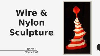 Wire & Nylon Sculpture Slideshow Presentation