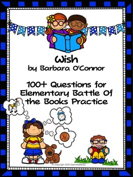 Wish by Barbara O'Connor - Over 100 EBOB Questions