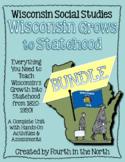 Wisconsin Grows to Statehood Study Unit Bundle