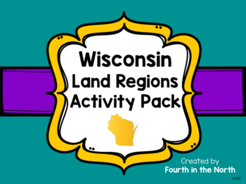 Wisconsin Land Regions Activity Pack
