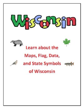 Wisconsin Maps, Flag, Data, and Geography Assessment