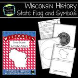 Wisconsin Social Studies Curriculum Helpers:  Wisconsin Flag and Symbols