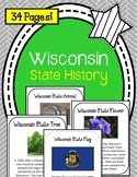 Wisconsin State History Unit. US State History. 34 Pages!