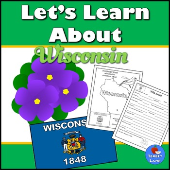 Wisconsin State History and Symbols Unit Study
