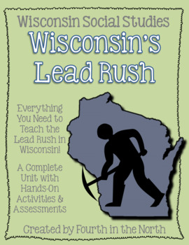 Wisconsin's Lead Rush Study Unit