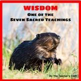 Seven Sacred Teachings - Wisdom: Presentation and Worksheet