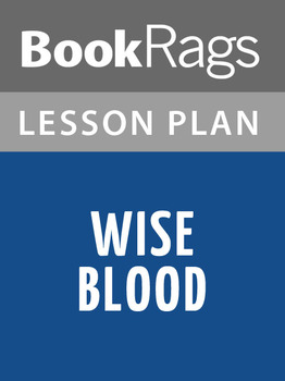 Wise Blood Lesson Plans