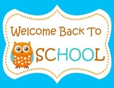 Wise Little Owl Welcome Back to School Sign