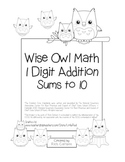 """""""Wise Owl Math"""" Add Within 10 - Common Core - Addition Fun! (black line version)"""