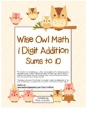 """Wise Owl Math"" Add Within 10 - Common Core - Addition Fun! (color & black line)"