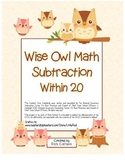 """Wise Owl Math"" Subtract Within 20 - Common Core - Fun! (color &blackline)"