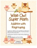 """""""Wise Owl Super Math"""" Addition With Regrouping  Common Core! (color &black line)"""
