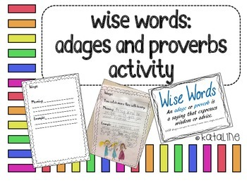 Wise Words: Adage and Proverbs Activity
