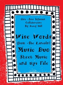 Wise Words Music Duo (A Song About Abe Lincoln) Sheet Music & mp4 File