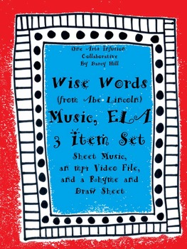 Wise Words Music, ELA: 3 Item Set (A Song About Abe Lincoln)