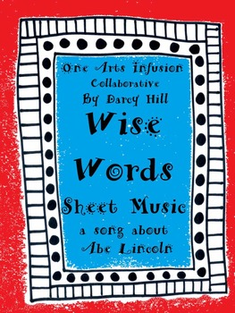Wise Words Sheet Music (A Song About Abe Lincoln)