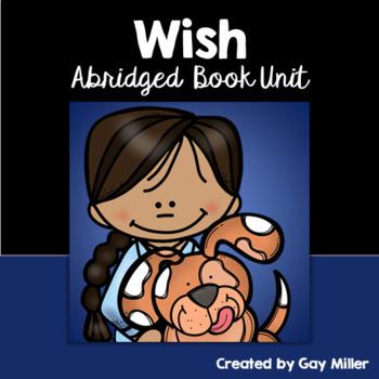 Wish [Barbara O'Connor] Abridged Printable Book Unit