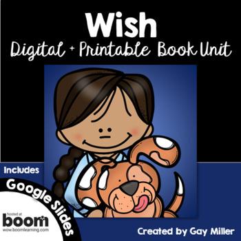 Wish [Barbara O'Connor]  Digital + Printable Book Unit